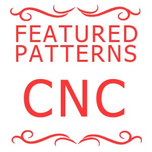 Featured CNC Patterns