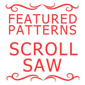 Featured Scrollsaw Patterns